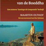 lopen in het voetspoor van Boedhha